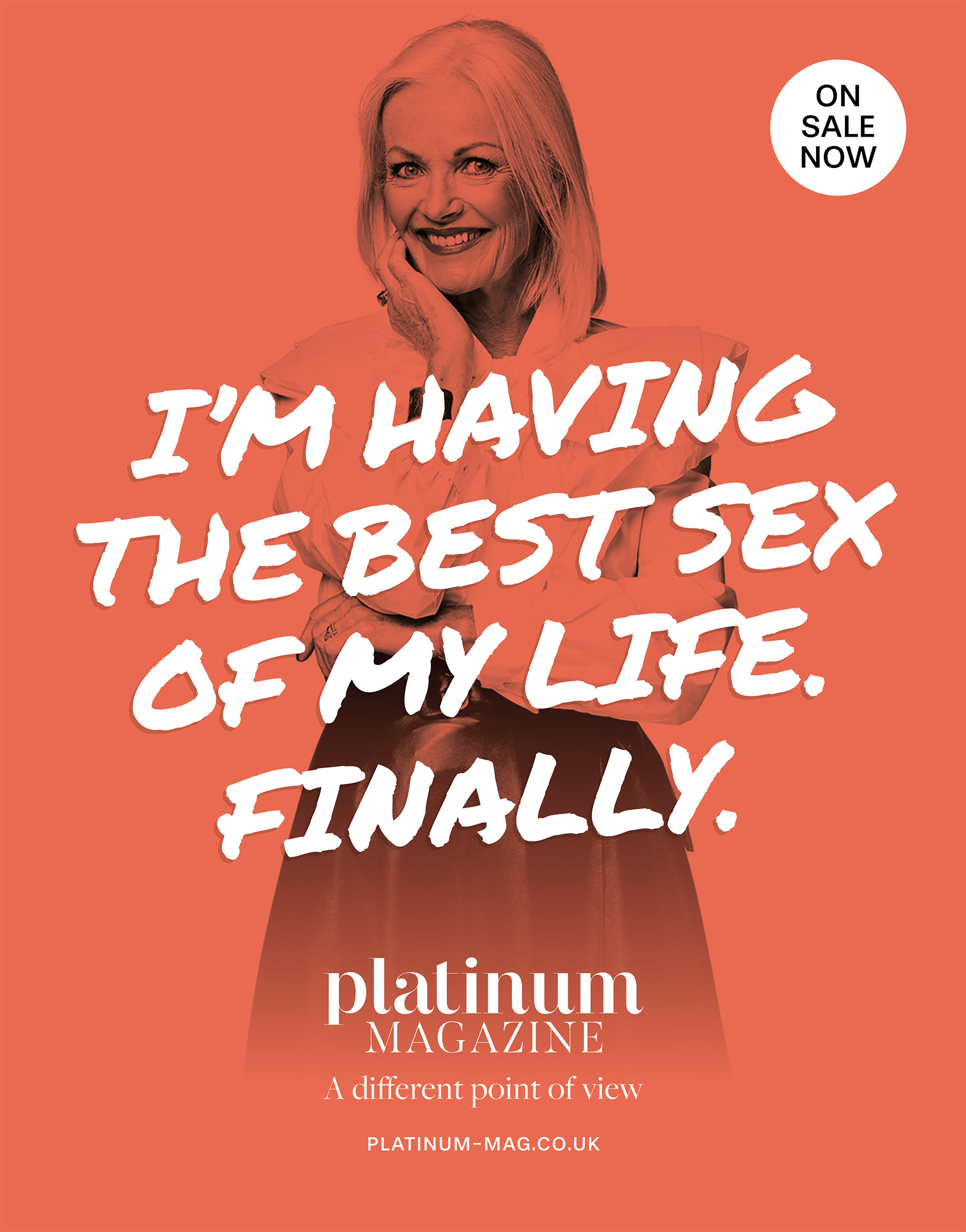 Platinum Launch advert – I'm having the best sex of my life. Finally.