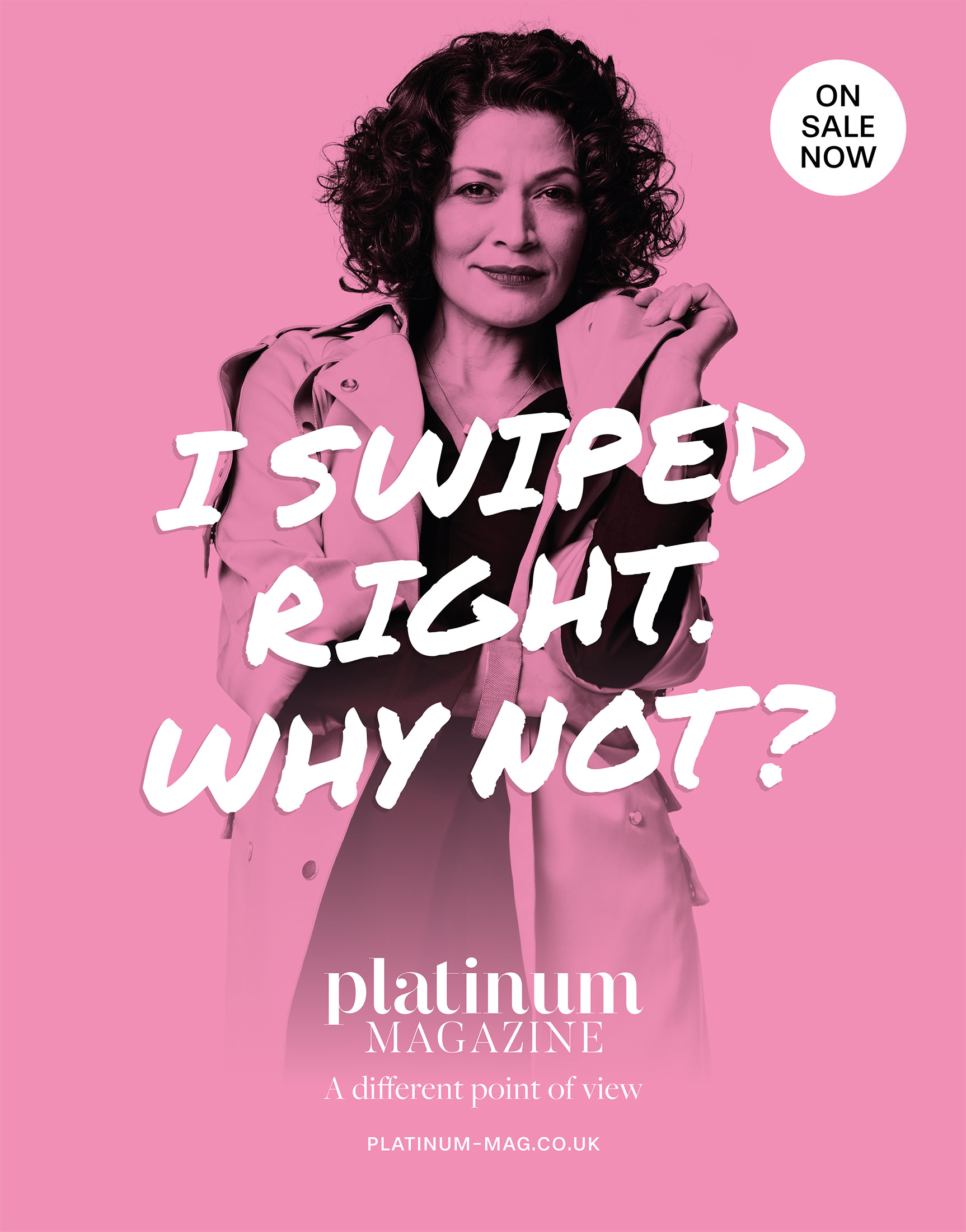 Platinum advert – I swiped right. Why not?